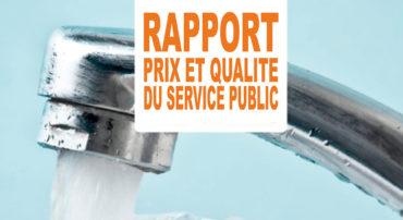 Rapport relatif au Prix et à la Qualité du Service Public (eau, assainissement)